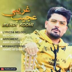 Mehdi Roohi - Ajib Gharibi