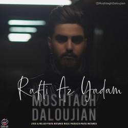 Moshtagh Daloujian - Rafti Az Yadam