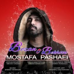Mostafa Pashaei - Bezano Bekhoon