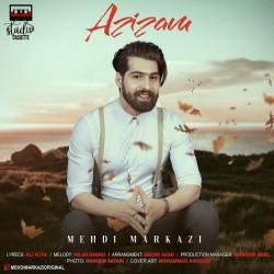 Mehdi Markazi - Azizam