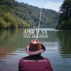 Amir D-VA - Man Aroomam