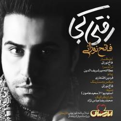 Fateh Nooraee - Rafti Koja