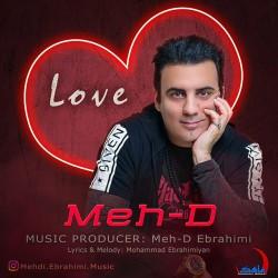 Meh-D Ebrahimi - Love