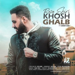 Reza Shiri Ft Saeed Sam - Khosh Ghalb