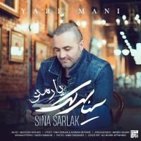Sina Sarlak - Yare Mani