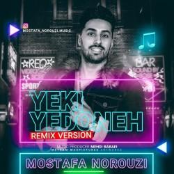 Mostafa Norouzi - Yeki Ye Dooneh ( Remix )