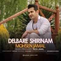 Mohsen Jamal - Delbare Shirinam