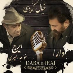Dara Ft Iraj - Khiyal Kardi