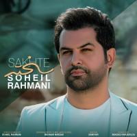 Soheil Rahmani - Sakhte
