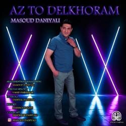 Masoud Daniyali - Az To Delkhoram