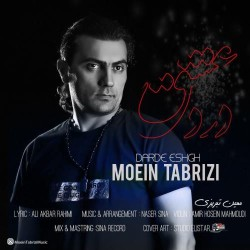 Moein Tabrizi - Darde Eshgh