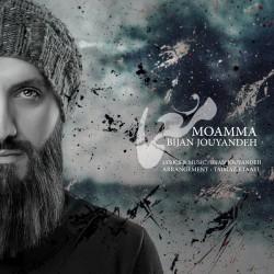 Bijan Jouyandeh - Moamma