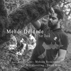 Mehdi Deldade - Sar Dard