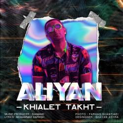 Aliyan - Khialet Takht