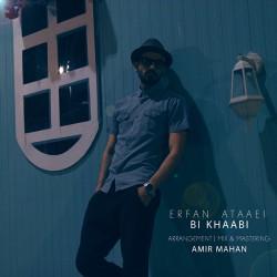 Erfan Ataaei - Bi Khaabi