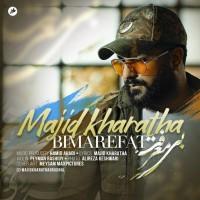 Majid Kharatha - Bi Marefat