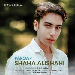 Shaha Alishahi - Pargar