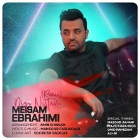 Meysam Ebrahimi - Dige Nistam ( Amin Khakian Remix )