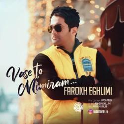 Farokh Eghlimi - Vase To Mimiram