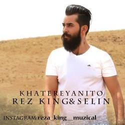 Reza King - Khatere Yani To