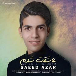 Saeed Azar - Asheghet Shodam