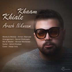 Arash Niknaam - Khiale Khaam