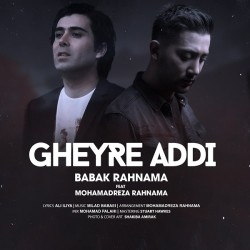 Babak Rahnama & Mohammadreza Rahnama - Gheyre Addi