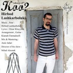 Hirbod Lashkarboluki - Koo