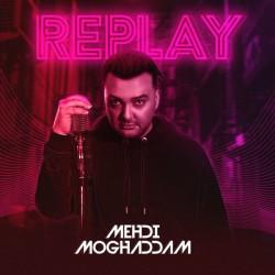Mehdi Moghaddam - Replay