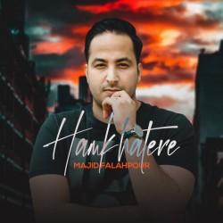 Majid Falahpour - Hamkhatere