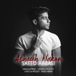 Saeed Abbasi - Ashegh Nakon