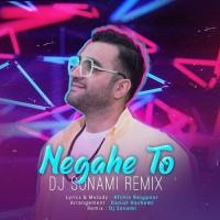 Amin Arad - Negahe To ( Dj Sonami Remix )