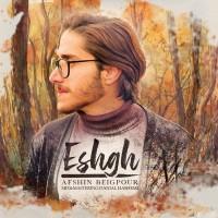 Afshin Beygpoor - Eshgh