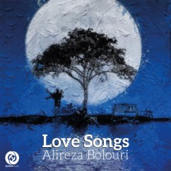 Alireza Bolouri - Love Songs