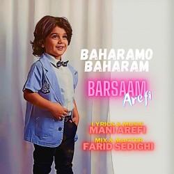 Barsaam Arefi - Baharamo Baharam