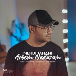 Mehdi Jahani - Aroom Nadaram