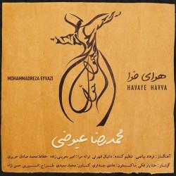Mohammadreza Eyvazi - Havaye Havva