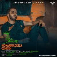 Mohammadreza Oshrieh - Cheshme Bad Door Azat