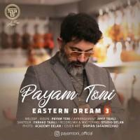 Payam Toni - Eastern Dream 3