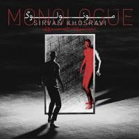 Sirvan Khosravi - Monologue