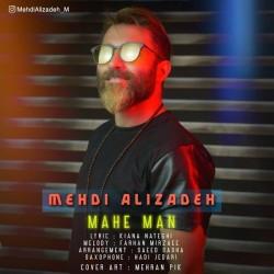 Mehdi Alizadeh - Mahe Man