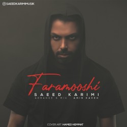 Saeed Karimi - Faramooshi