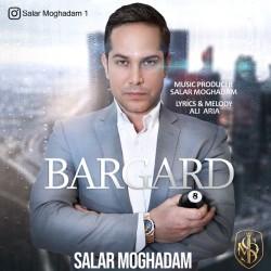 Salar Moghadam - Bargard