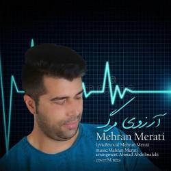 Mehran Merati - Arezooye Marg