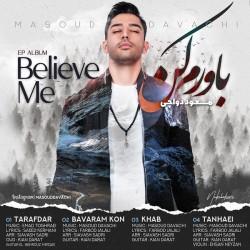 Masoud Davachi - Bavaram Kon