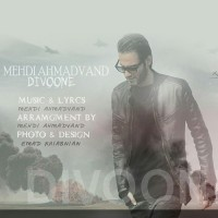 Mehdi Ahmadvand - Divoone