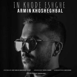 Armin Khosheghbal - In Khode Eshghe
