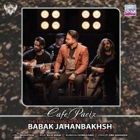 Babak Jahanbakhsh - Cafe Paeiz ( Live )