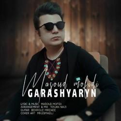 Masoud Mofidi - Gharashyarn