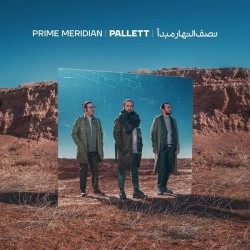 Pallett - Nesfonahare Mabda ( Prime Meridian )